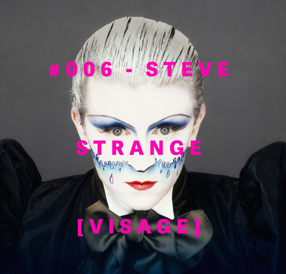 STEVE STRaNGE  #006-VISAGE