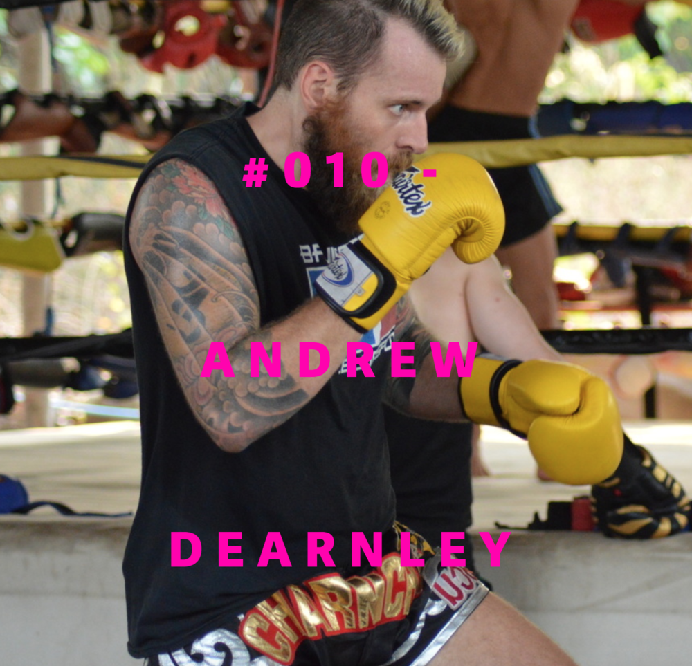 ANDREW DEARNLEY  #010-FROM HOLLYWOOD TO HEAD-KICKS