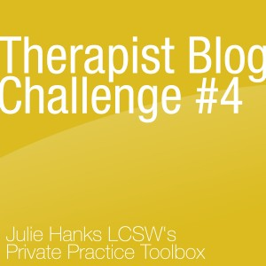 Therapist Blog Challenge #4 FAQ