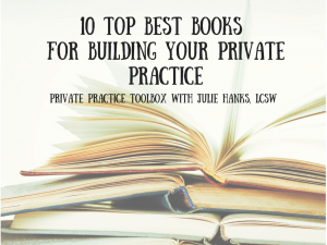 10 TOP Best books for Building Your Private Practice