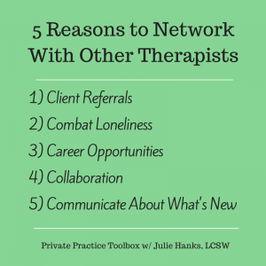 (Again) 5 Reasons to Network w- Other Therapists