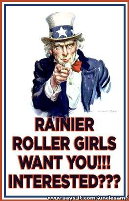 Are you a skater who hasn't skated in a while? Are you looking to ramp up your skills or transfer to the team that has the most fun in Seattle? Rainier Roller Girls is looking for skaters, NSOs, and Refs! Email  training@rainierrollergirls.com for more info.