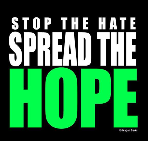 Stop the Hate Spread the Hope