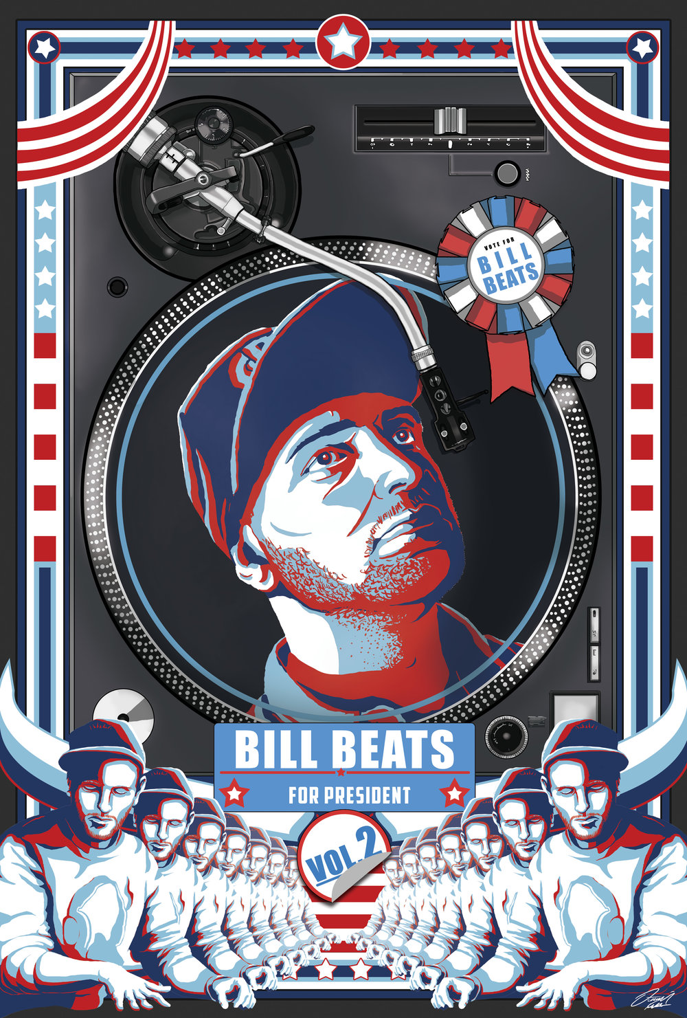 Bill Beats For President Vol. 2  Was a really neat and challenging new project for me, as it allowed me to experiment in a more minimalist stylised way, utilising just a handful of colours to create this presidential poster inspired art.