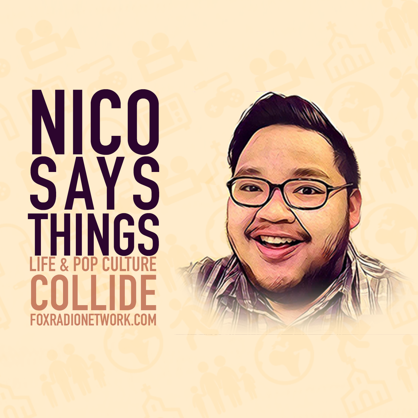 Nico Says Things - Fox Radio Network