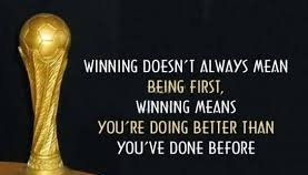 winning means you're doing better than you've done before