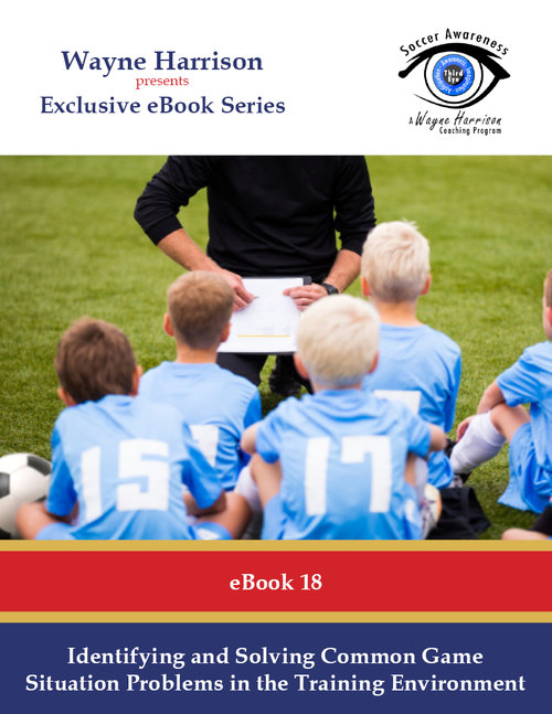 Books amplified soccer training ebook 18 identifying and solving common game situation problems in the training environment fandeluxe Image collections