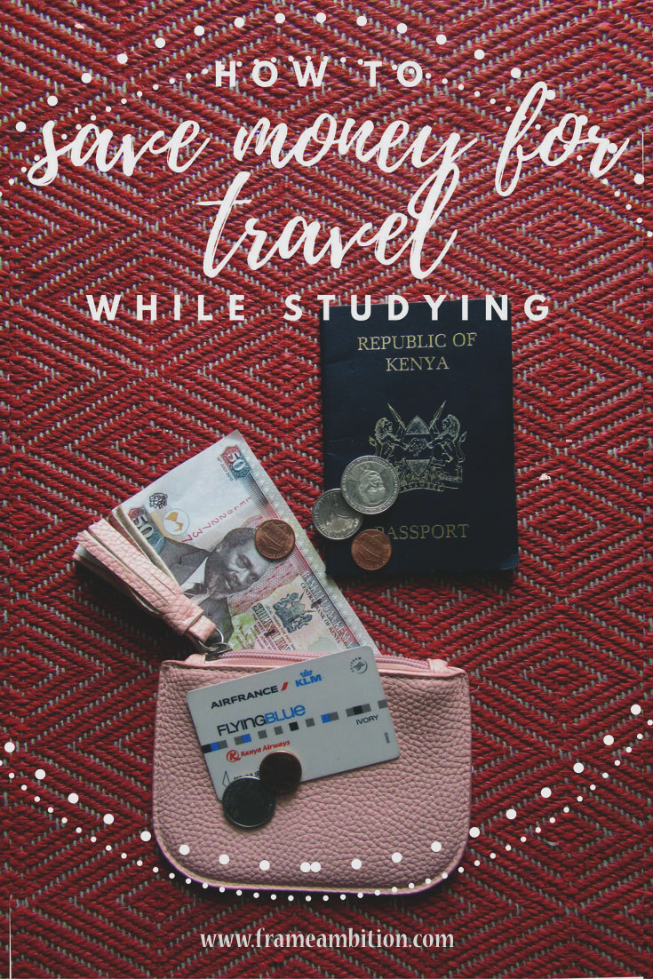How To Save For Travel: Students