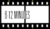 6-12 minute film