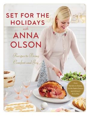 Set-for-the-Holidays-cookbook-Anna-Olson