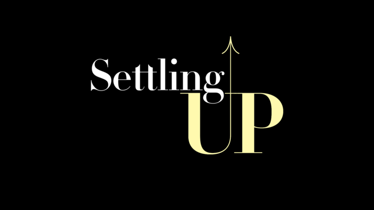 Settling Up: the web series
