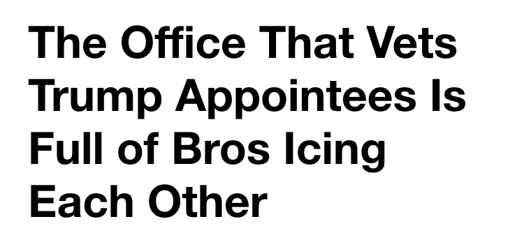 www.vice.com_en_us_article_j5ag58_the-office-that-vets-trump-appointees-is-full-of-bros-icing-each-other-vgtrn(iPhone 6_7_8).png