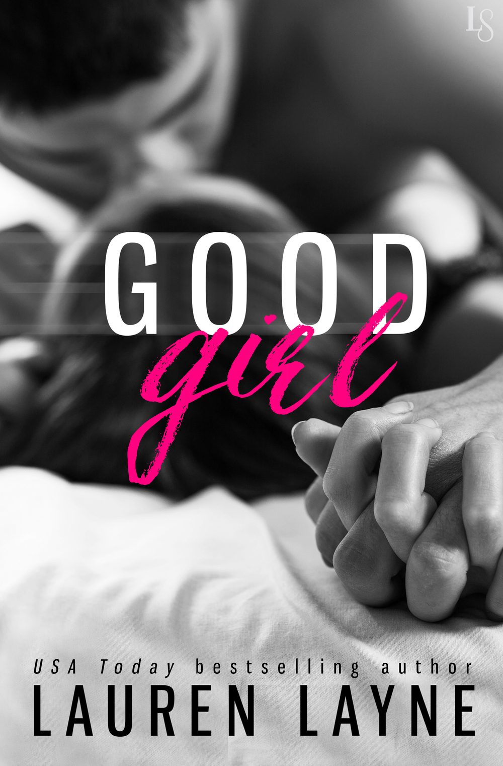 Good Girl by Lauren Layne