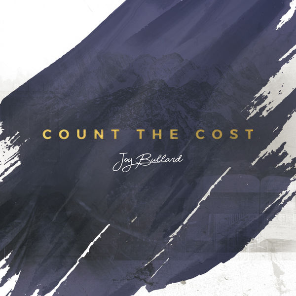 Count The Cost - Joy Bullard - Album Artwork