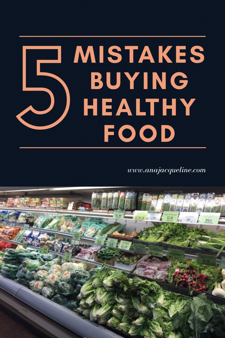 Healthy Food myths | Health Food Mistakes | Dieting Mistakes | #HealthyFoodMyths | #DietTips | #WeightLoss | www.AnaJacqueline.com