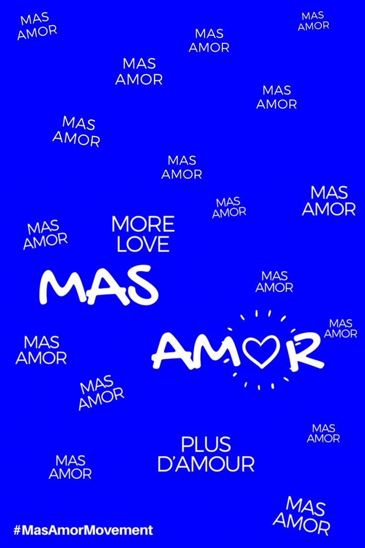 Mas Amor Movement | #MasAmorMovement | #MasAmor | #spreadlove | #SpreadMoreLove | http://anajacqueline.com