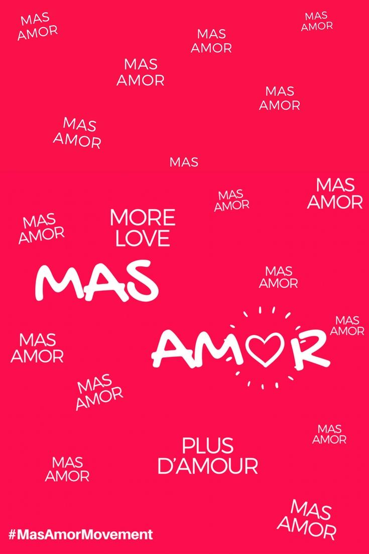 MASAMOR-4.jpgMas Amor Movement | #MasAmorMovement | #MasAmor | #spreadlove | #SpreadMoreLove | http://anajacqueline.com