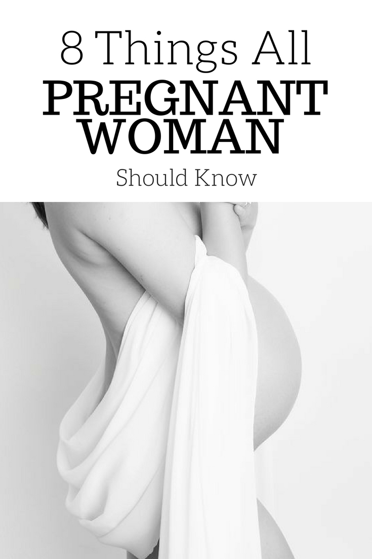 8 Things All Pregnant Women Should Know | Pregnancy Tips | #ThingsPregnantWomanShouldKnow | #PregnancyTips | #PregnancyFacts | #FirstTimeMom | www.AnaJacqueline.com