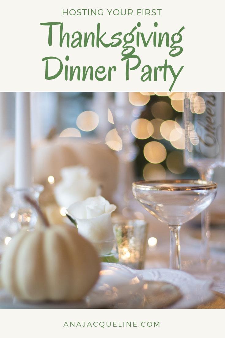 First Thanksgiving Dinner | First Thanksgiving Dinner Party | How To Host First Thanksgiving Dinner | Hosting First Thanksgiving Dinner | Arroz con Gandules | Nutcracker Drink | Thanksgiving Dinner Party | AnaJacqueline.com