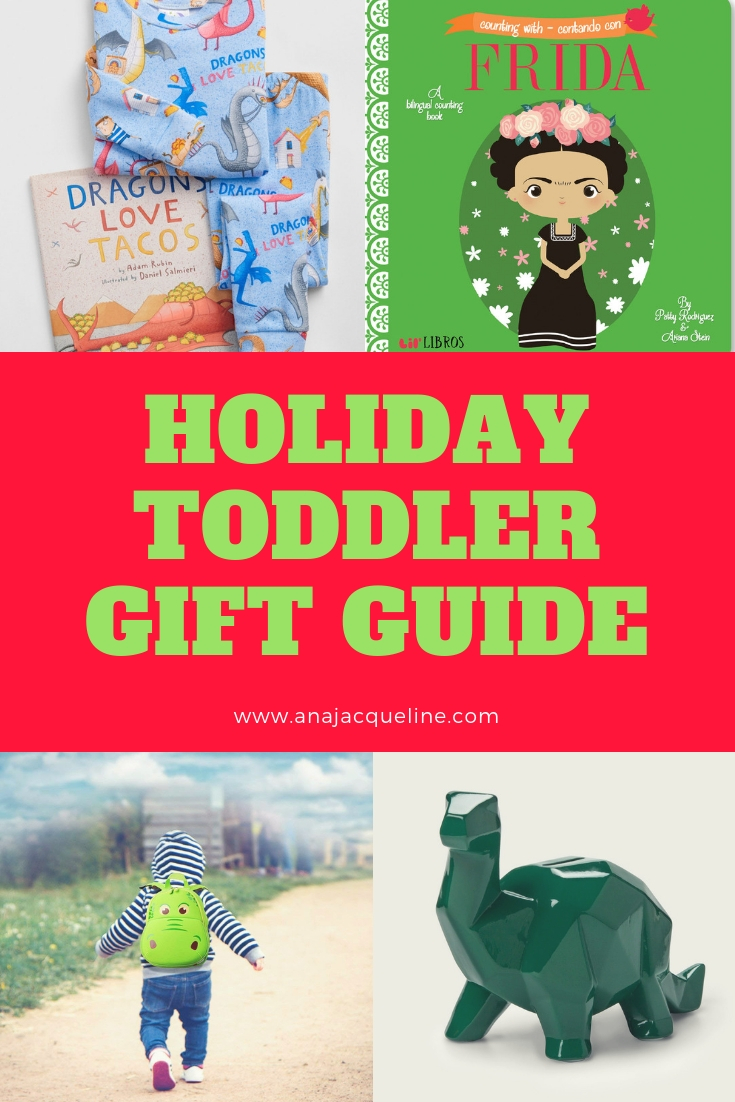 2018 Holiday Toddler Gift Guide | Toddler Gift Guide | Best Toddler Gifts | Holiday Toddler Gifts | Pajama Book Set | Dragons Love Tacos | Holiday Gift Guide Kids | Children Holiday Gift Guide | Holiday Gifts for Children | Best Gifts for Children | Lil Libros | Bilingual Toddler Books | Spanish Toddler Books | Frida Toddler Book | www.anajacqueline.com