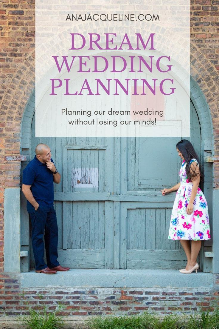 Dream Wedding Planning   Wedding Timeline   Wedding Planning 4 Months   Planning your own wedding   Romantic Wedding Planning   Wedding Planning questions   www.anajacqueline.com
