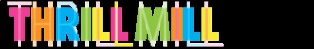 ThrillMill