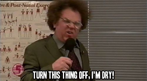 Doctor Brule is dry