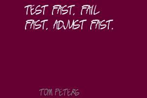 Test-fast,-fail-fast,-adjust-fast.
