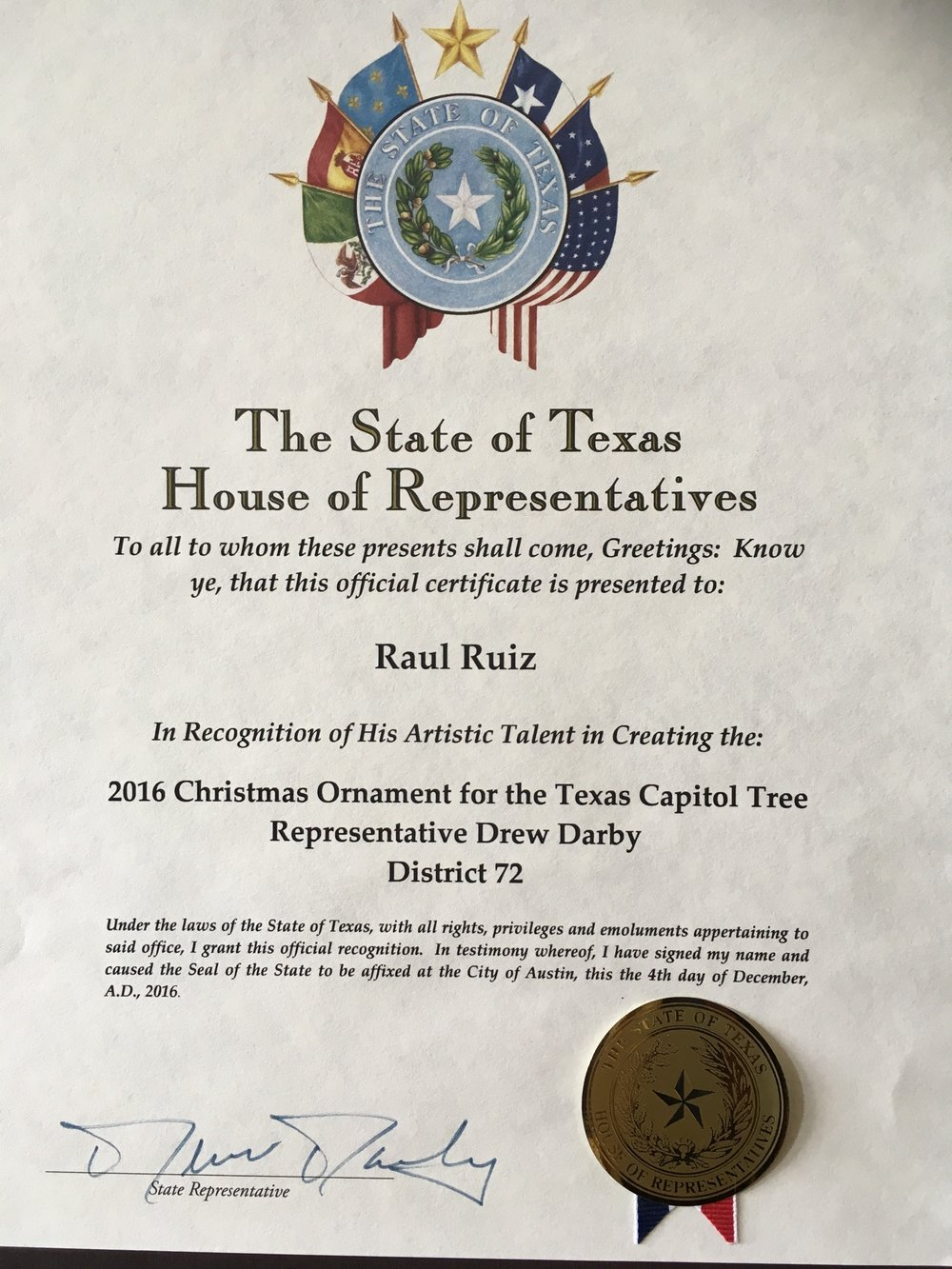 Certificate of recognition - 2016 Christmas Ornament for the Texas Capitol Tree, Representative Drew Darby, District 72