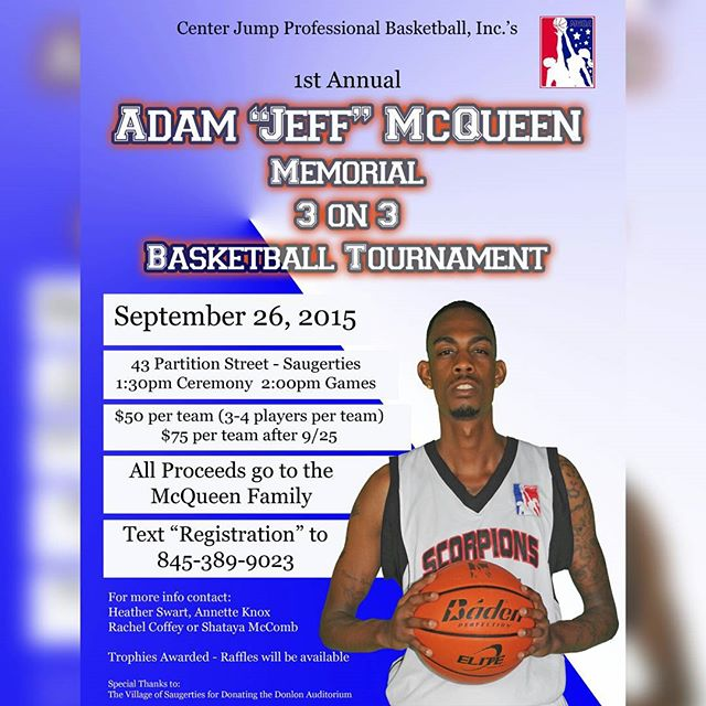 Join us in a tourney to benefit the family of Jeff McQueen.  Jeff passed 8/26 as a result of an auto accident.  Jeff was a courageous young man with a radiant smile and fierce competitor on the court. The communities of #kingston and #saugerties  mourn the loss of Jeff along with three other young men. The #mgba #cjpb and #basketball  families lost an amazing teammate.