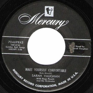 "Vaughan's 1954 single ""Make Yourself Comfortable"" was her first major commercial hit at Mercury Records."