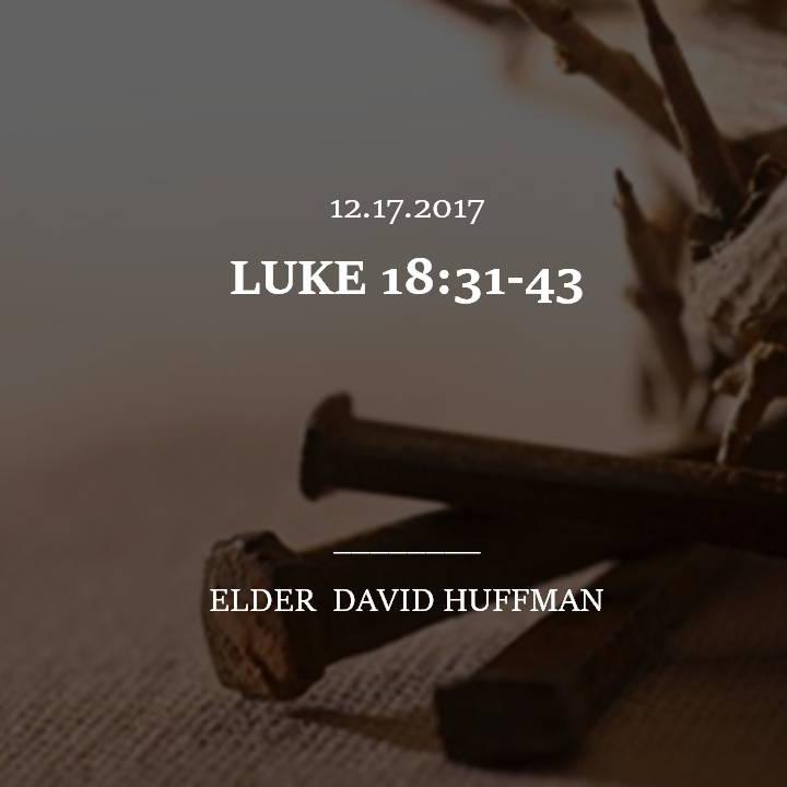 LUKE 18:31-43