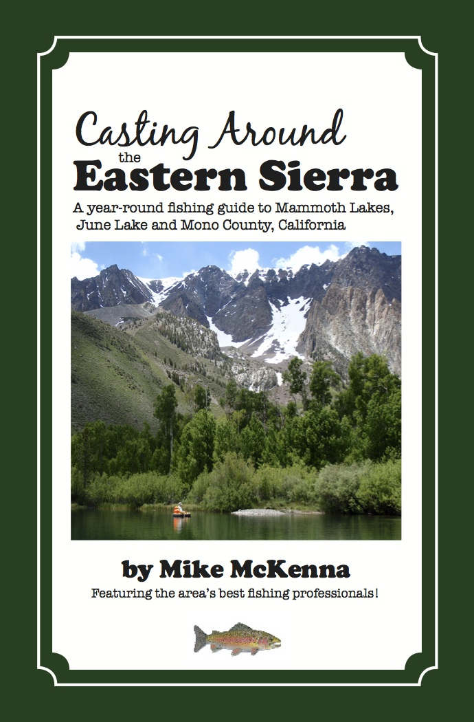 Casting Around the Eastern Sierra is out!!!! — Casting Around America