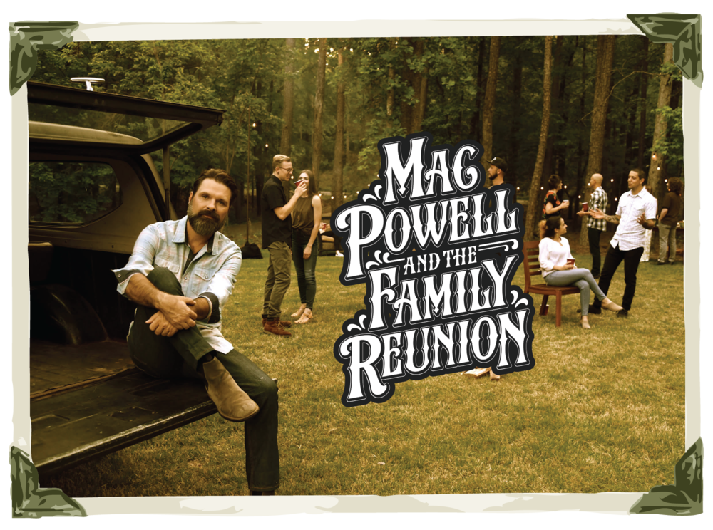Mac Powell & the Family REunion - If you are a lover of music that is a little bit of Rock....a little bit of Country....a little bit of Gospel...and a Whole Lotta Love....then join us at 6:30pm for some family fun.