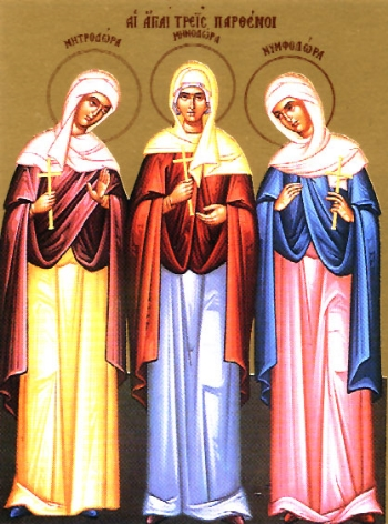 Holy Virgin Martyrs Menodora, Metrodora and Nymphodora