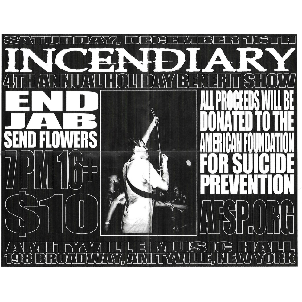 Incendiary - END, Jab, and Send Flowers$1016+ w/ ID