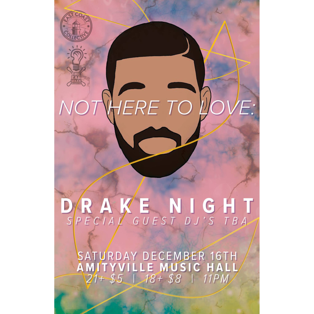 Not Here To Love: Drake Night - $5 for 21+$8 for 18+18+ w/ ID
