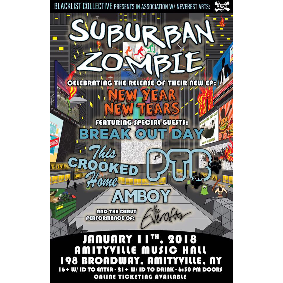 Suburban Zombie - Break Out Day, This Crooked Home, Part Time Bear, Amboy, and The Every After$10 ADV / $12 DOS16+ w/ ID