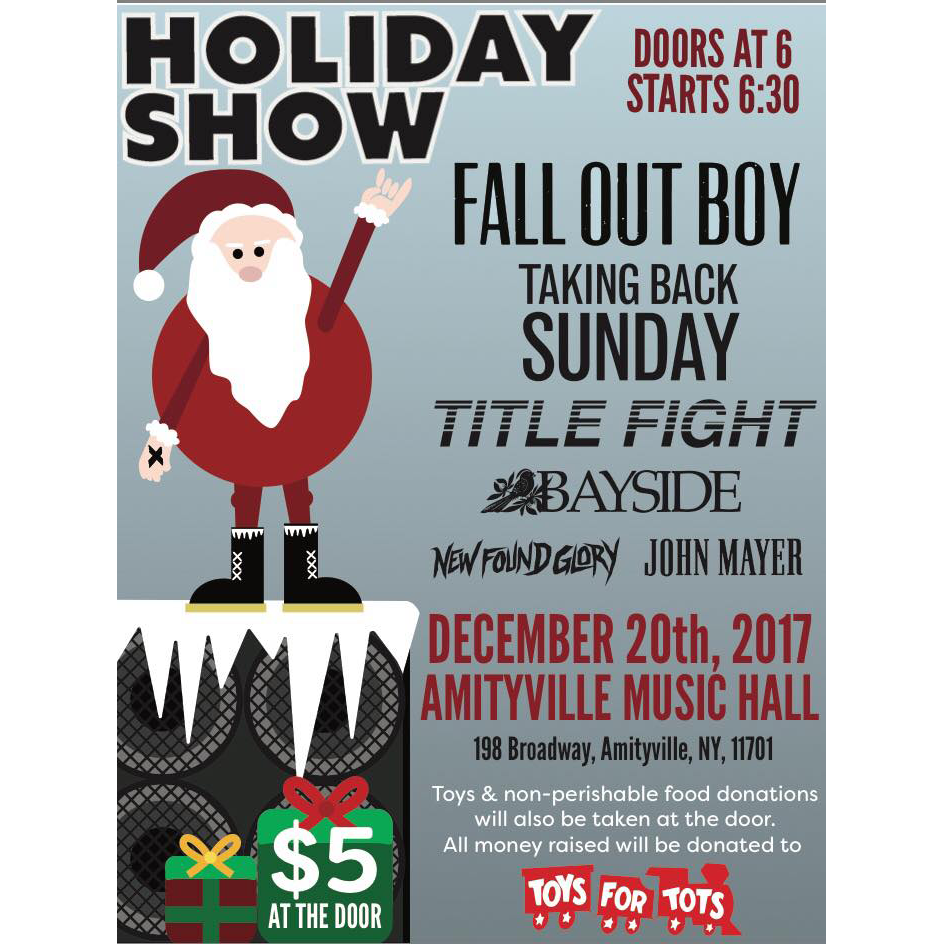 Toys For Tots Cover Show -  Cover Sets of Fall Out Boy, Taking Back Sunday, Title Fight, Bayside, New Found Glory, and John Mayer$5Toys and Non Perishable Food Donations will be taken at the door16+ w/ ID