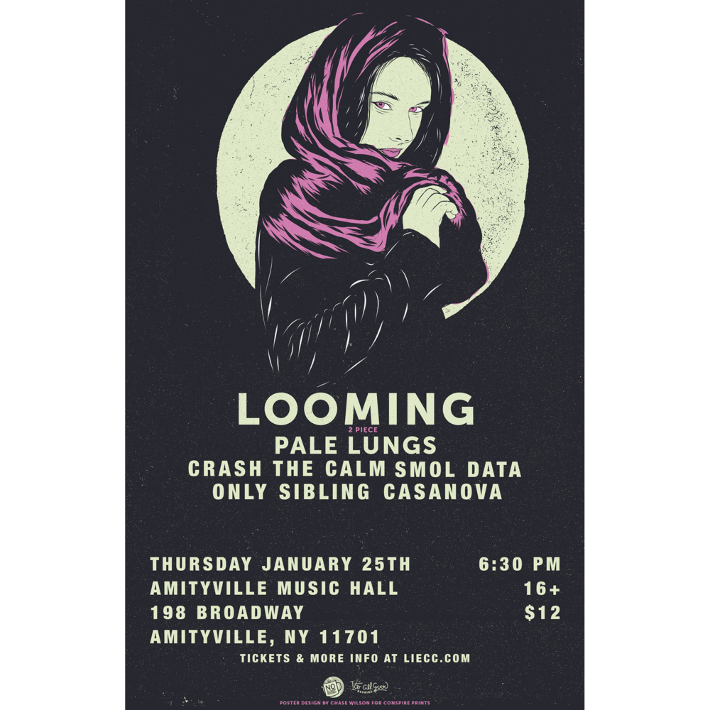 Looming - Pale Lungs, Crash The Calm, Smol Data, Only Sibling, and Casanova$1216+ w/ ID