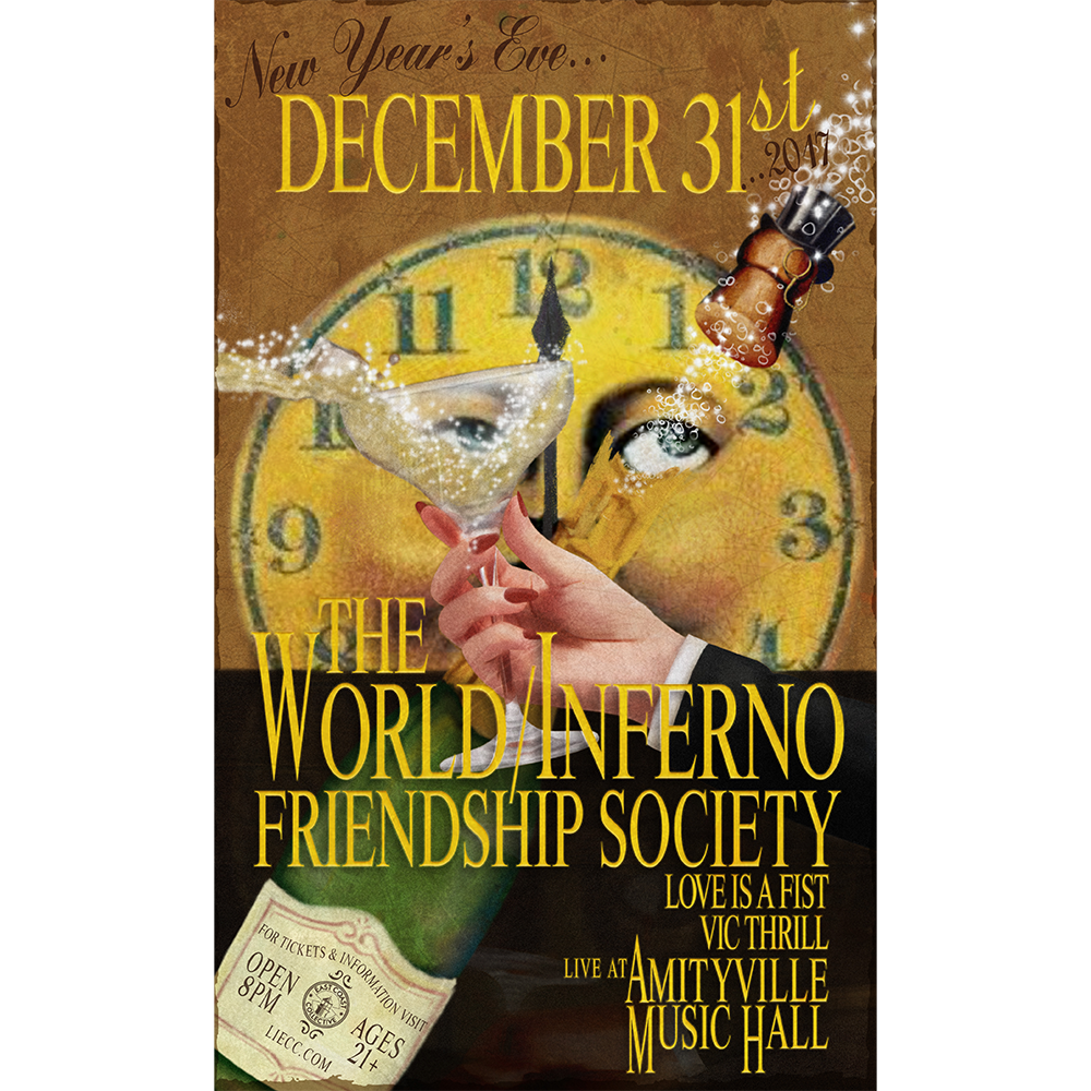 The World/Inferno Friendship Society - Love Is A FistVic Thrill$35 ADV21+ w/ ID