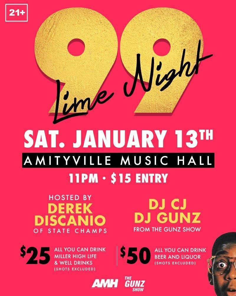Lime Light 99 - Hosted Derek DiScanio, DJ CJ, DJ Gunz$1521+