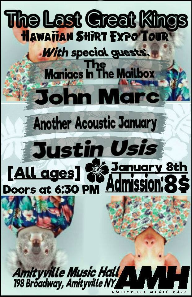 The Last Great Kings - The Maniacs In The Mailbox, John Marc, Another Acoustic January, and Justin Uses$816+