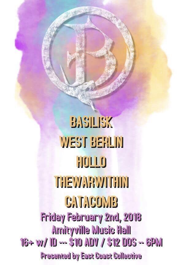 Basilisk - West Berlin, Hollo, The War Within, Catacomb$10 ADV16+ w/ ID