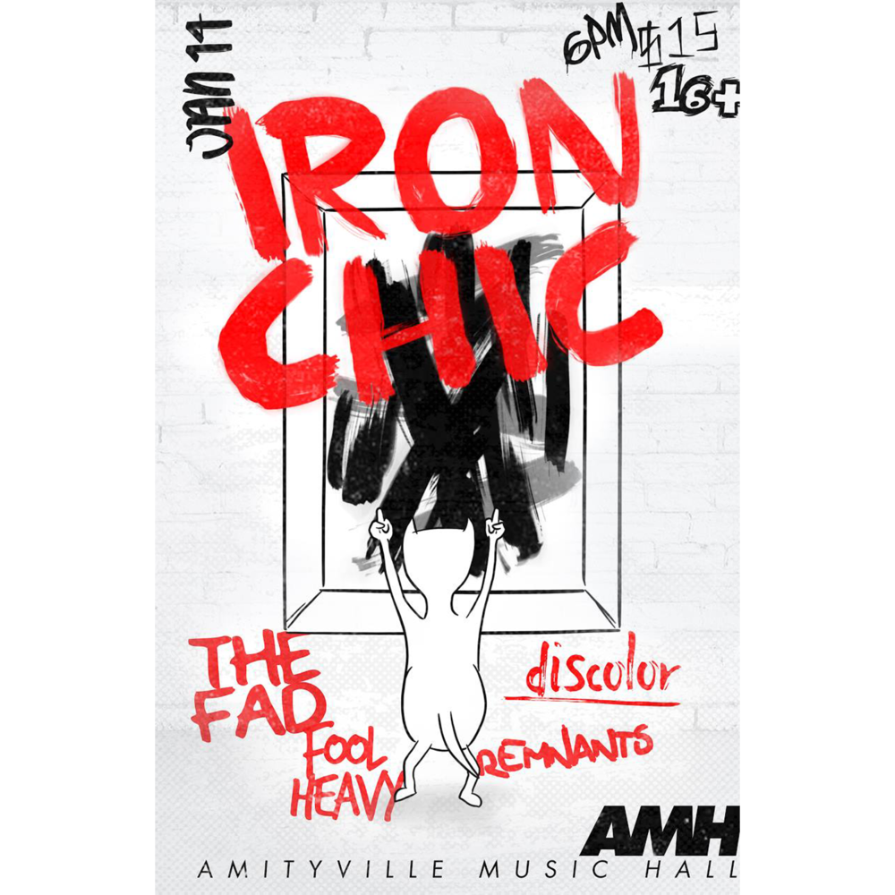 Iron Chic - The Fad, Discolor, Fool Heavy, and Remnants$1516+ w/ ID