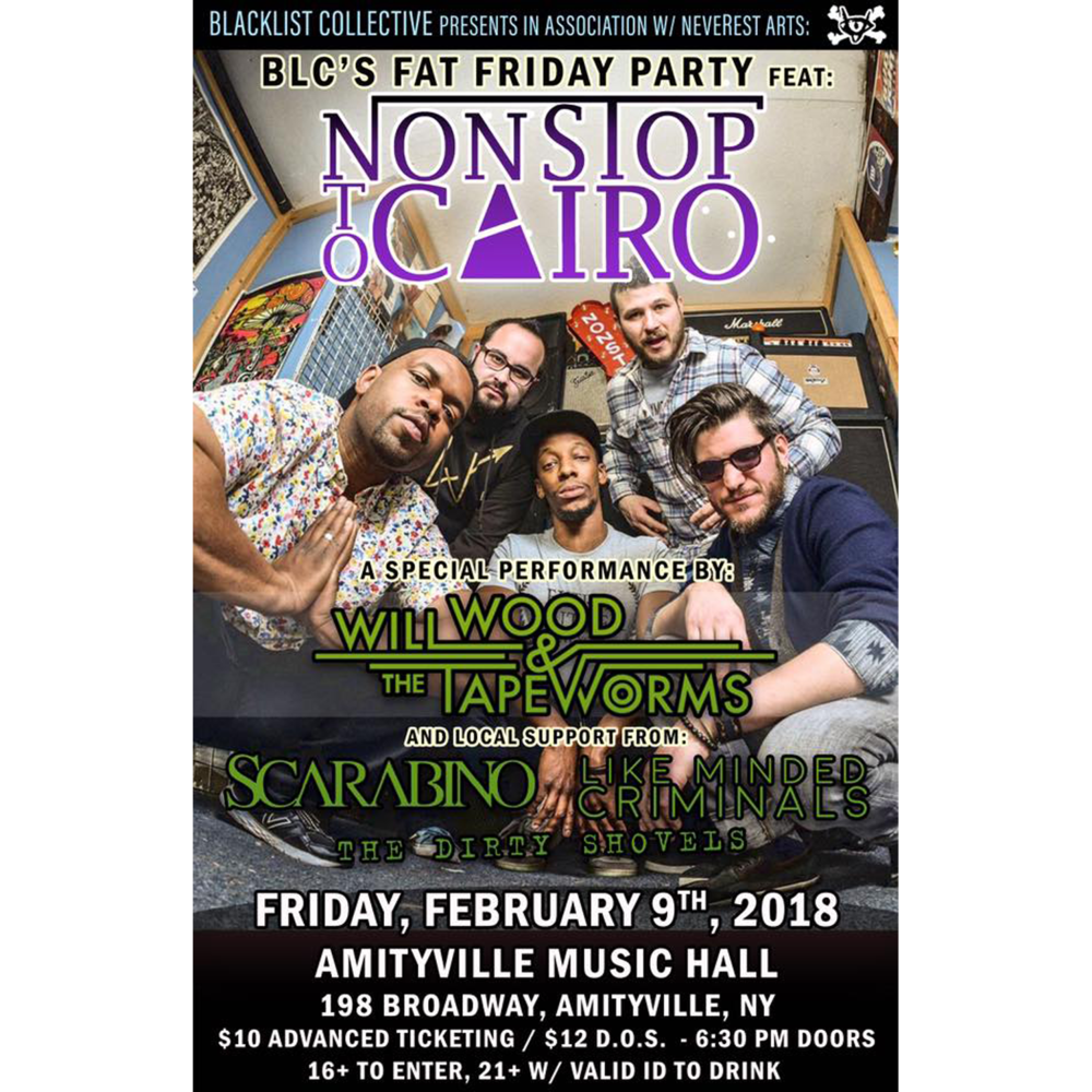 Nonstop To Cairo - Willwood & The Tape Worms, Scarabino, Like Minded Criminals, and The Dirty Shovels$10 ADV16+