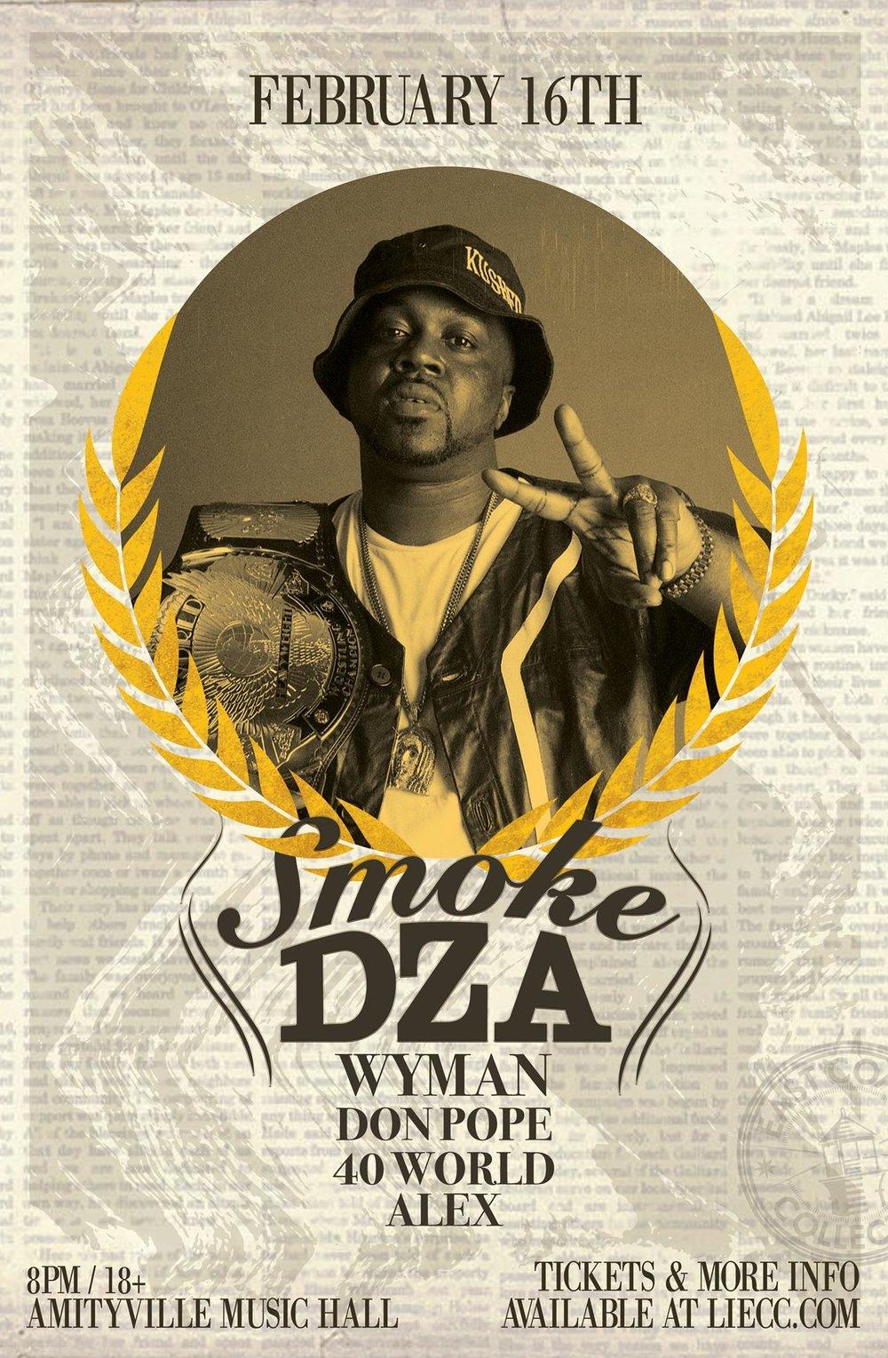 Smoke Dza - Wyman, Don Pope, 40 World, Alex$2018+ w/ ID