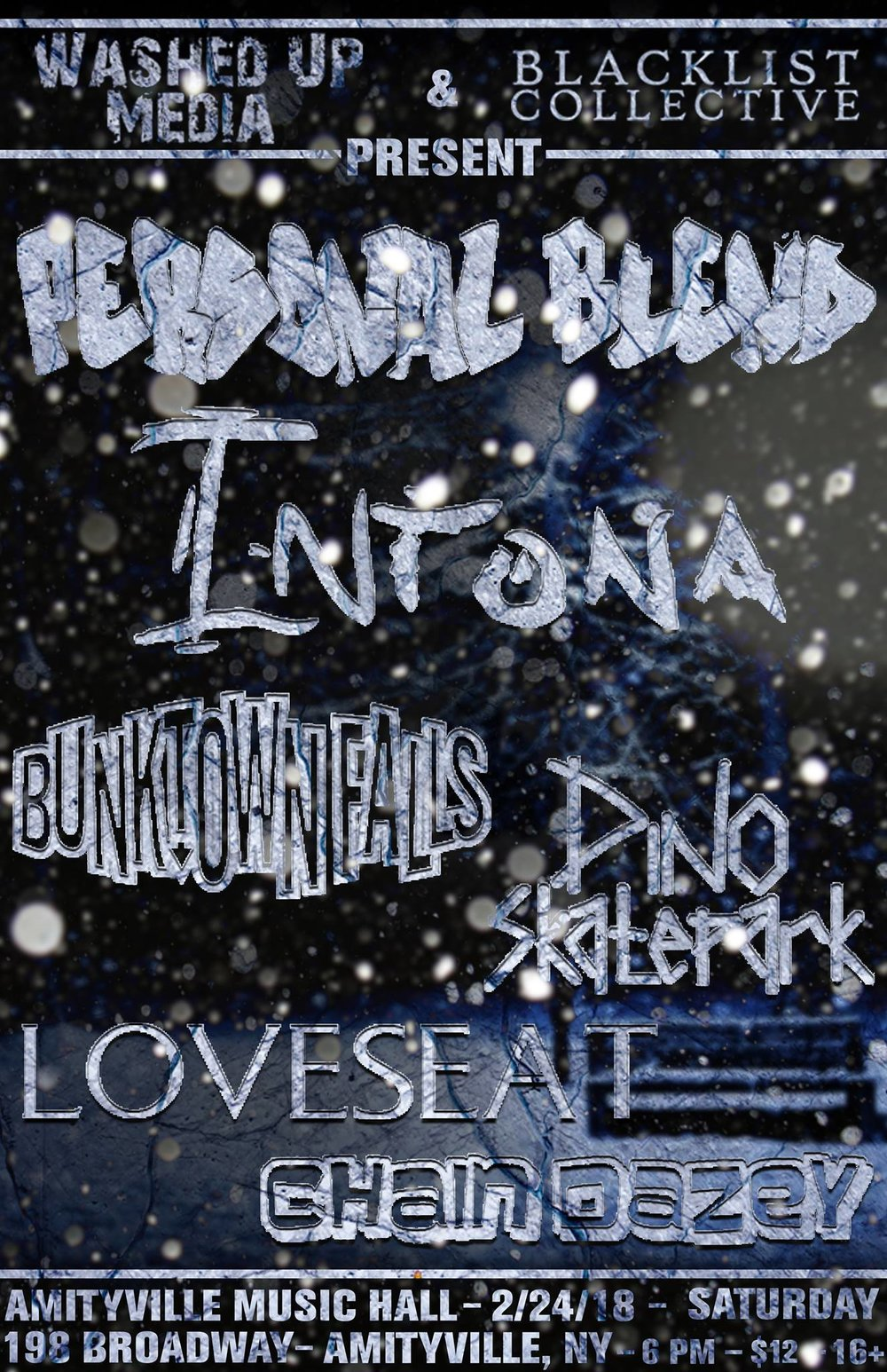 Personal Blend - Personal Blend, Intona, Bunktown Falls, Dino Skatepark, LoveSeat, Chain Dazey$10 ADV / $12 DOS16+ w/ ID