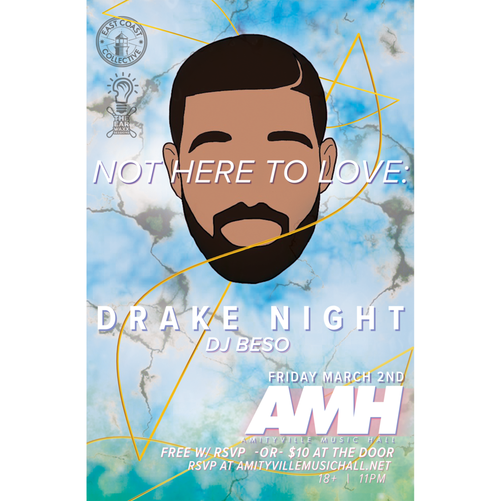 Not Here To Love - Drake NightFree w/ RSVP / $10 at the door18+ w/ ID