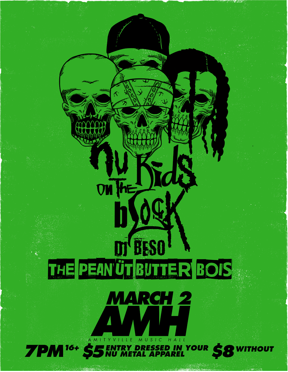 Nu Kids On The Block - DJ Beso, The Peanut Butter Bois$5 Dressed in Nu Metal Apparel / $8 Without16+ w/ ID